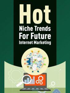 Hot Niche Trends